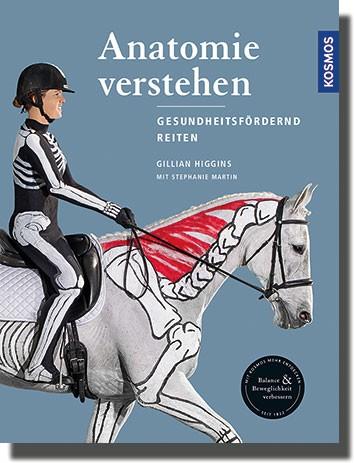 Anatomie verstehen, gesundheitsfördernd reiten - Buch