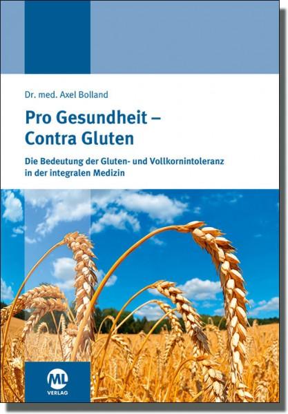 Pro Gesundheit - Contra Gluten