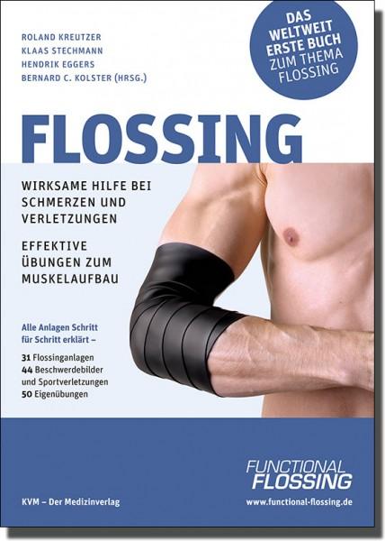 Flossing - Wirksame Hilfe bei Schmerzen und Verletzungen - Buch - KVM