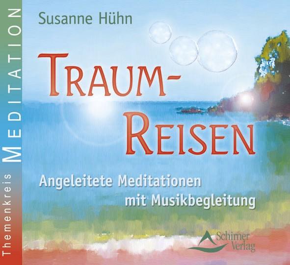 Traum-Reisen - Entspannungs-CD