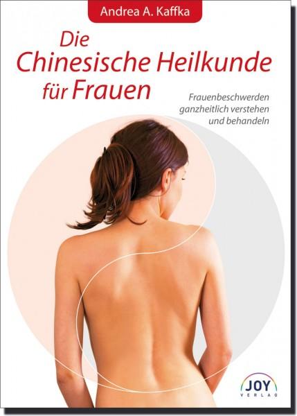 Die Chinesische Heilkunde für Frauen