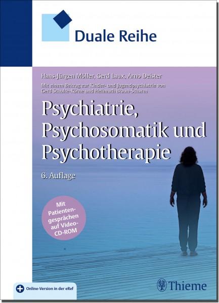 Psychiatrie, Psychosomatik und Psychotherapie - Duale Reihe