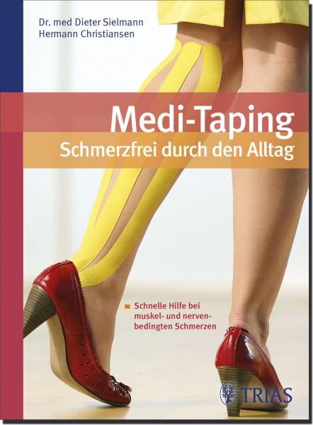 Medi-Taping - Schmerzfrei durch den Alltag