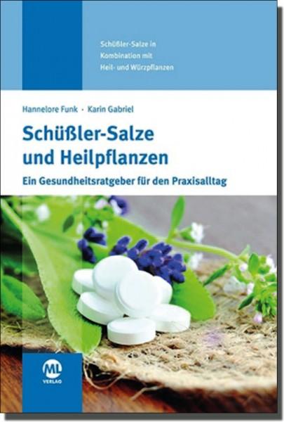 Schüßler-Salze und Heilpflanzen