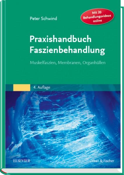 Praxishandbuch Faszienbehandlung