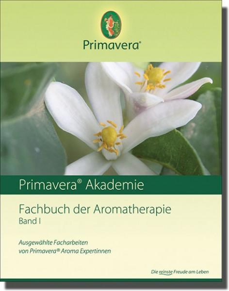 Fachbuch der Aromatherapie - Band 1