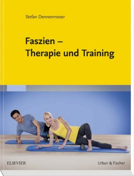 Faszien -Therapie und Training