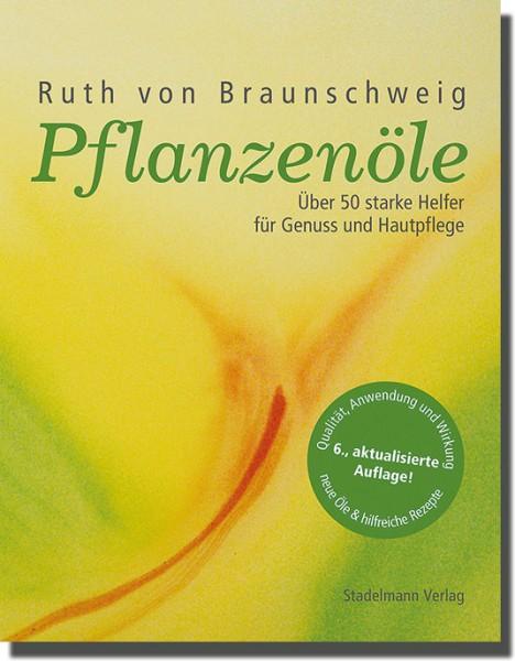 Pflanzenöle - Grundlagen, Anwendung und Wirkung - Buch