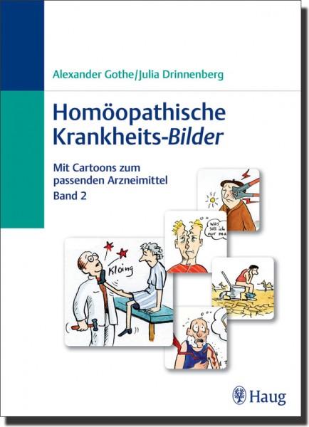 Homöopathische Krankheits-Bilder - Band 2 -