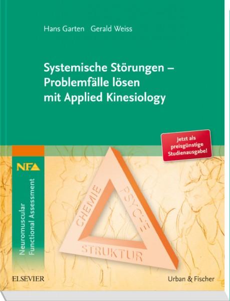 Systemische Störungen - Problemfälle lösen mit Applied Kinesiology