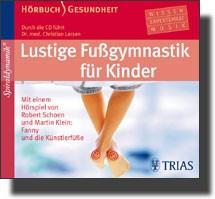Lustige Fußgymnastik für Kinder - CD -