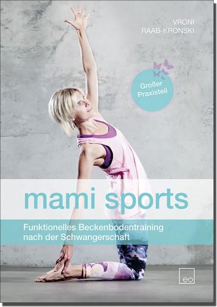 mami sports - Funktionelles Beckenbodentraining nach der Schwangerschaft - Buch