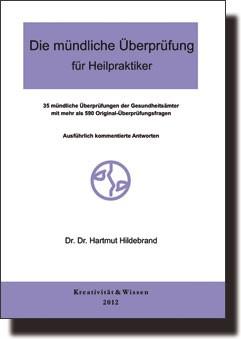 Die mündliche Überprüfung für Heilpraktiker - Mängelexemplar