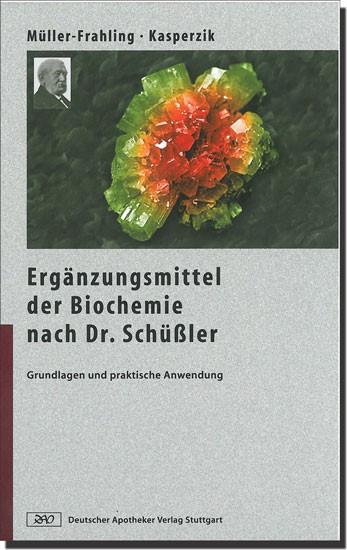 Ergänzungsmittel in der Biochemie nach Dr. Schüßler * Mängelexemplar